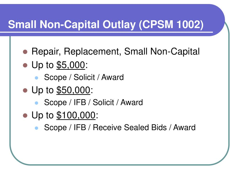 Small Non-Capital Outlay (CPSM 1002)