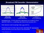 broadcast fm canceller demonstration