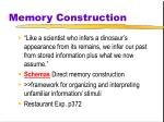 memory construction