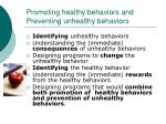 promoting healthy behaviors and preventing unhealthy behaviors42