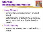 storage retaining information