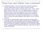 state case and admin law continued