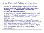 state case and administrative law