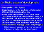 3 phallic stage of development
