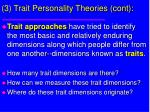 3 trait personality theories cont