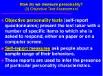 how do we measure personality 3 objective test assessment