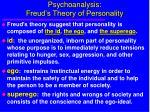 psychoanalysis freud s theory of personality9