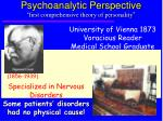 psychoanalytic perspective first comprehensive theory of personality