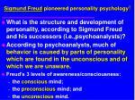 sigmund freud pioneered personality psychology6