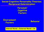 social cognitive personality theories reciprocal determination