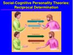 social cognitive personality theories reciprocal determination63
