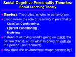 social cognitive personality theories social learning theory
