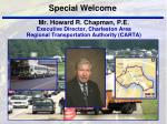 mr howard r chapman p e executive director charleston area regional transportation authority carta