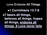 love endures all things25
