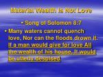 material wealth is not love9
