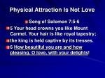 physical attraction is not love11