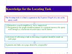 knowledge for the locating task