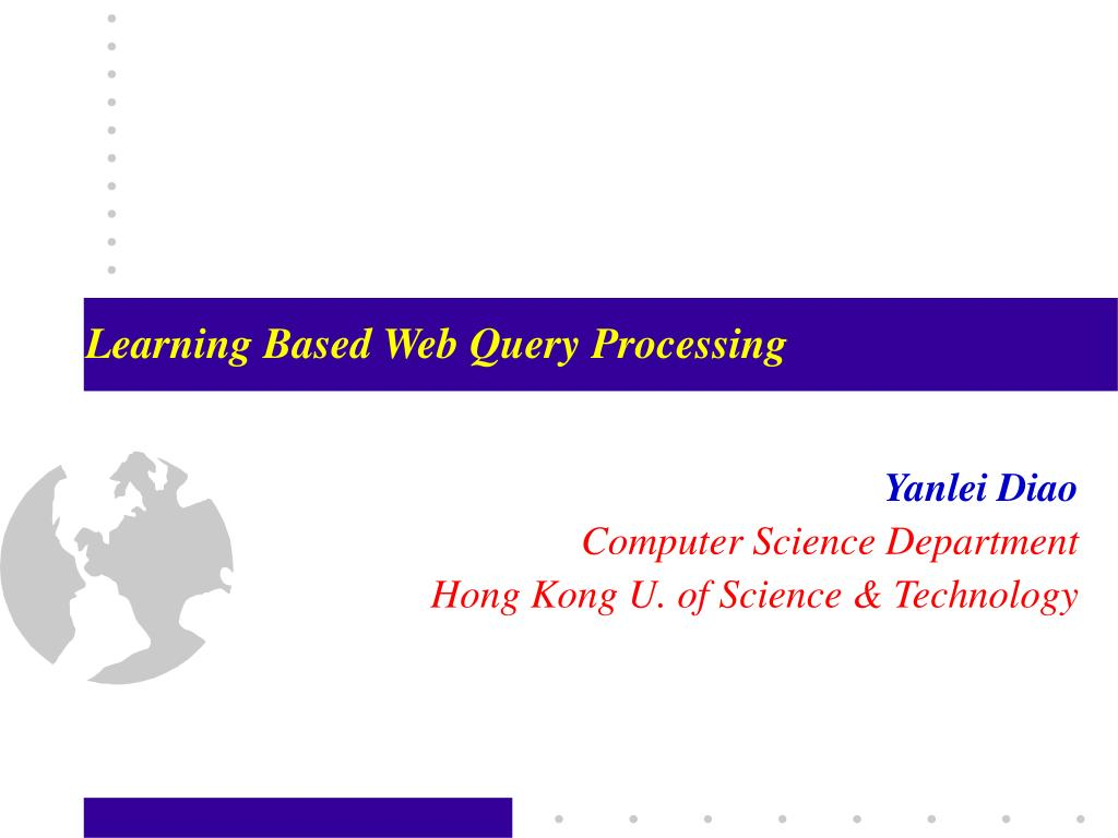 learning based web query processing l.