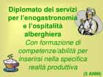 diplomato dei servizi per l enogastronomia e l ospitalit alberghiera