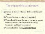 the origin of classical school