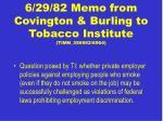 6 29 82 memo from covington burling to tobacco institute timn 356952 6964