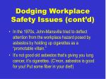dodging workplace safety issues cont d29