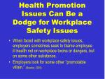health promotion issues can be a dodge for workplace safety issues