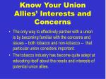 know your union allies interests and concerns