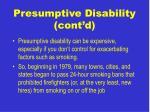 presumptive disability cont d10