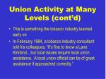 union activity at many levels cont d