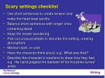 scary settings checklist