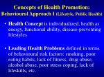 concepts of health promotion behavioural approach i lifestyle public health
