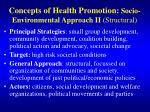 concepts of health promotion socio environmental approach ii structural