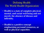 defining health the world health organization