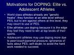 motivations for doping elite vs adolescent athletes