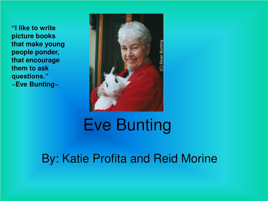 eve bunting l.