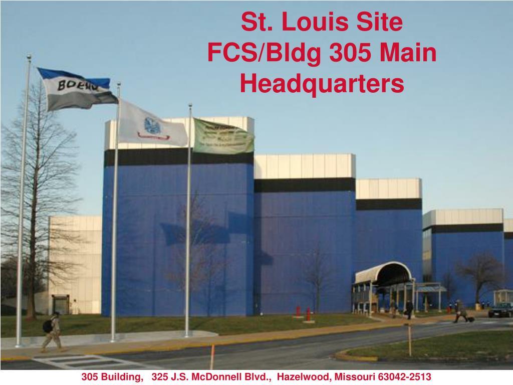 st louis site fcs bldg 305 main headquarters l.