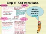 step 5 add transitions