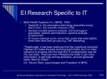 ei research specific to it