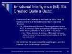 emotional intelligence ei it s created quite a buzz