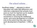 on school reform
