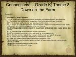 connections grade k theme 8 down on the farm