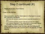 step 2 continued k