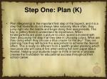 step one plan k