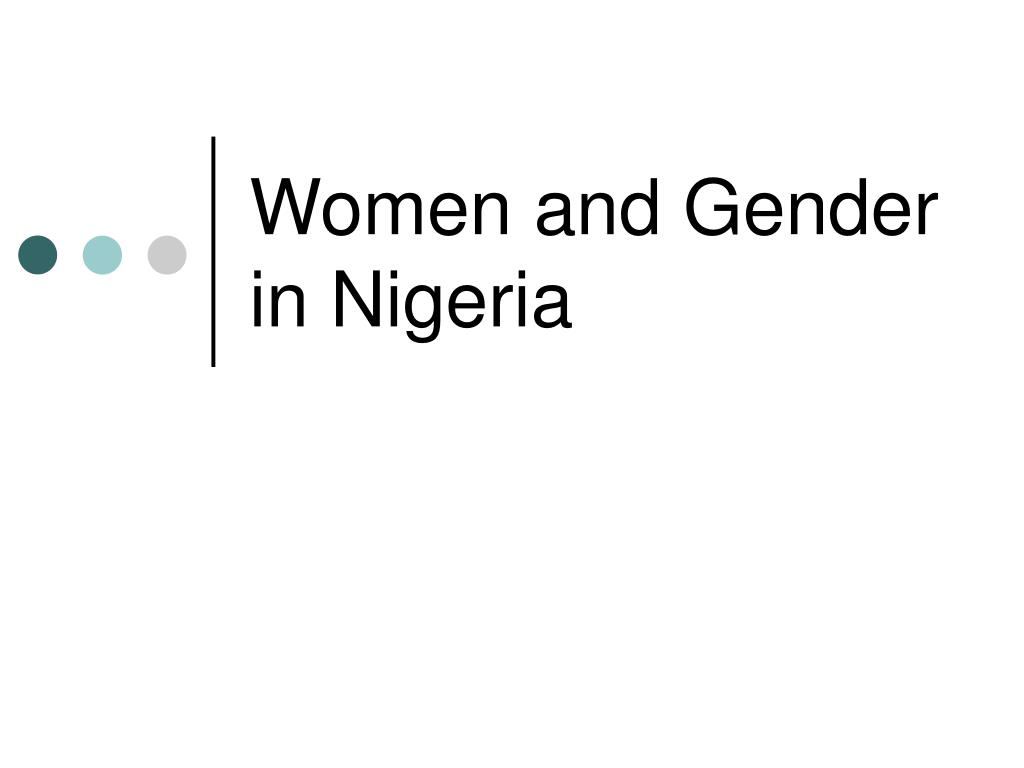 women and gender in nigeria l.