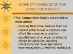 scope of coverage of the competition policy