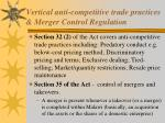 vertical anti competitive trade practices merger control regulation