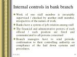 internal controls in bank branch