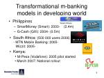 transformational m banking models in developing world
