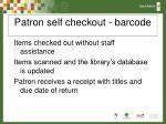 patron self checkout barcode